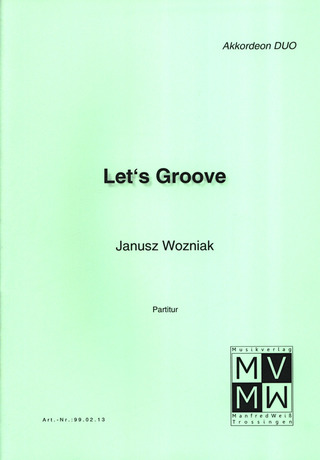 Wozniak Janusz: Let's Groove
