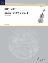 Alan Ridout: Music for 3 Violoncelli