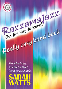 Watts, Sarah: Razzamajazz - Realy Easy Band Book