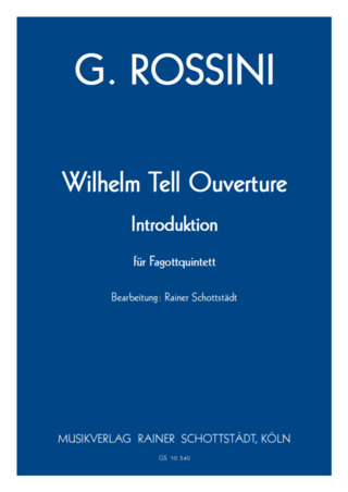 Gioachino Rossini: Wilhelm Tell Ouverture – Introduktion