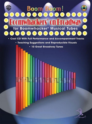 Boom Boom! Boomwhackers On Broadway Fr Boomwhackers Musical Tubes Bkcd
