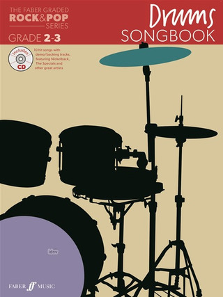 The Faber Graded Rock & Pop Series: Drums Songbook (Grade 2-3)