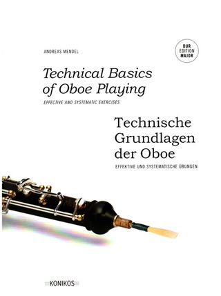 Andreas Mendel: Technical Basics of Oboe Playing