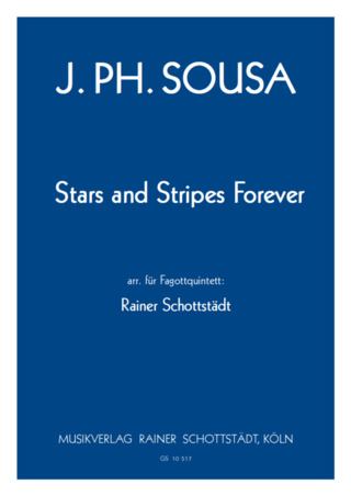 John Philip Sousa: Stars and Stripes forever
