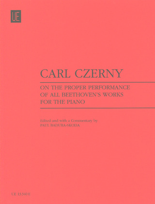 Carl Czerny et al.: On the Proper Performance of all Beethoven´s Works for the Piano