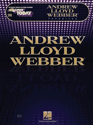 Andrew Lloyd Webber: E-Z Play Today 246: Andrew Lloyd Webber Favorites