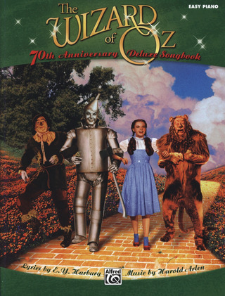 Harold Arlen: The Wizard Of Oz - 70th Anniversary Deluxe Songbook (Easy Piano)