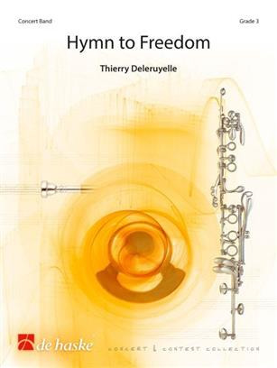 Thierry Deleruyelle: Hymn to Freedom