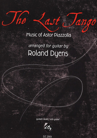 Astor Piazzolla: The Last Tango
