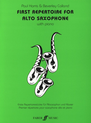 Paul Harris m fl.: First Repertoire For Alto Saxophone