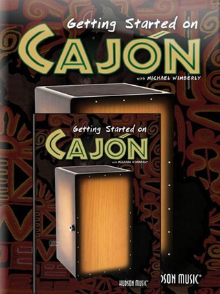 Michael Wimberly: Getting Started on Cajón