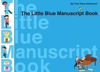 Randall Faber et al.: Faber Piano Adventures The Little Blue Manuscript Book Pf