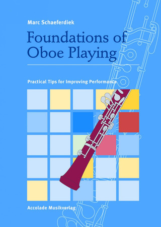 Marc Schaeferdiek: Foundations of Oboe playing