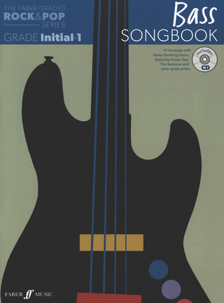 The Faber Graded Rock & Pop Series: Bass Songbook (Initial - Grade 1)