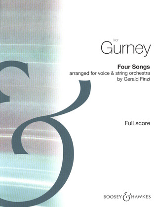 Ivor Gurney: Four Songs for voice and string orchestra