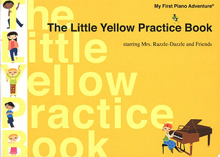 Randall Faber et al.: Piano Adventures – The Little Yellow Practice Book