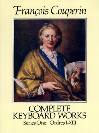 François Couperin: Complete Keyboard Works, Series 1