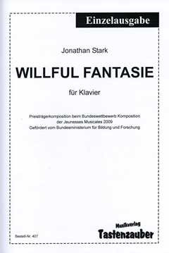 Stark Jonathan: Willful Fantasie
