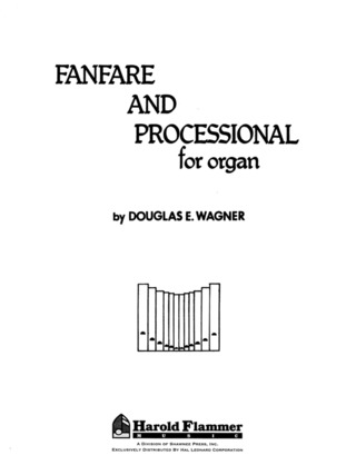 Douglas E. Wagner: Fanfare and Processional