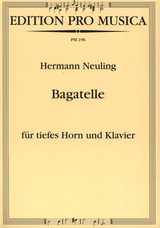 Hermann Neuling: Bagatelle