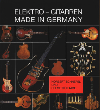 Helmuth Lemme: Elektro-Gitarren, made in Germany