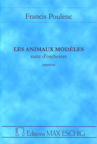 Francis Poulenc: Les Animaux Modeles Partition D'orchestre Version