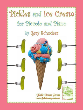 Gary Schocker: Pickles and Ice Cream