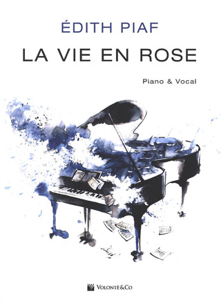 Edith Piaf: La vie en rose