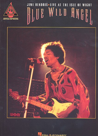 Jimi Hendrix: Blue Wild Angel Jimi Hendrix Live At The Isle Of Wight Tab Book
