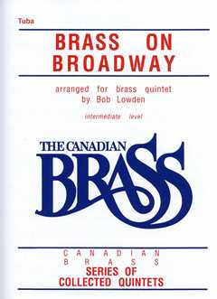 Canadian Brass: Brass On Broadway (Blech Quintett)