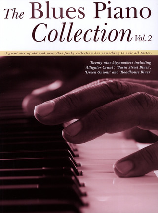 The Blues Piano Collection 2