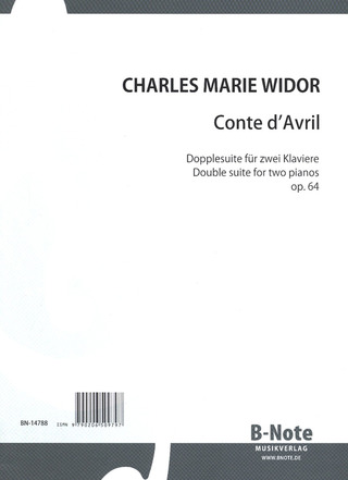 Charles Marie Widor: Conte D'Avril Op 64