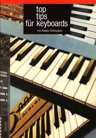 Eddie Schlepper: Top Tips Für Keyboards 1