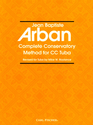 Jean-Baptiste Arban: Complete Conservatory Method for Tuba