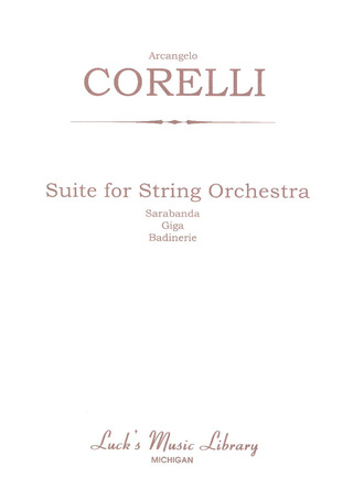 Arcangelo Corelli: Suite for Strings, Sarabanda, Giga, e Badinerie