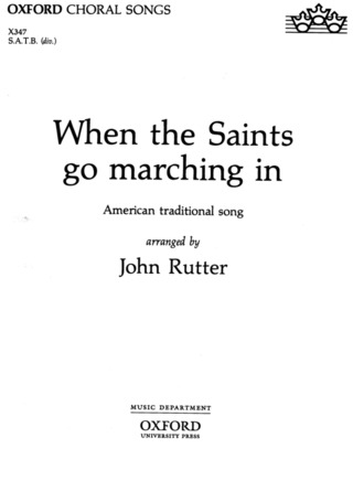 John Rutter: When the Saints go marching in