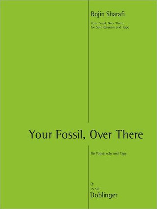 Rojin Sharafi: Your Fossil, Over There