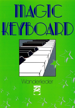 Magic Keyboard - Wanderlieder
