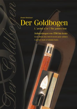 Daniel Brückner: The golden bow