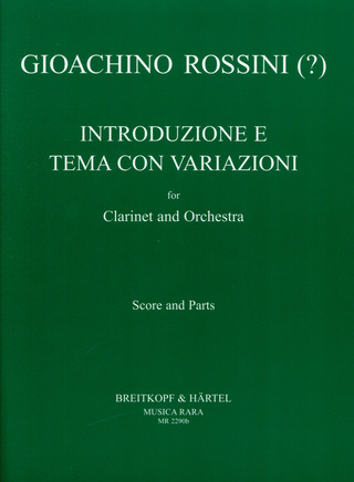 Gioachino Rossini: INTRODUCTION THEMA + VARIATIONEN