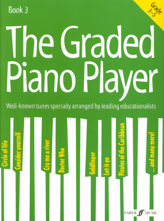 The Graded Piano Player: Grades 3-5