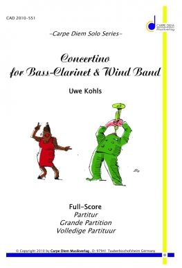 Uwe Kohls: Concertino for Bass–Clarinet and Wind Band