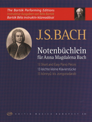 "Johann Sebastian Bach: 13 Short and Easy Piano Pieces from ""Notenbüchlein für Anna Magdalena Bach"""
