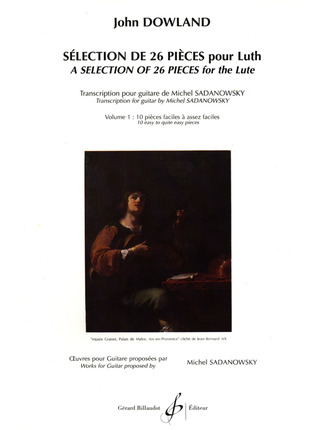 John Dowland: Selection 1 De 26 Pieces Pour Luth