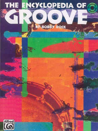 Bobby Rock: The Encyclopedia of Groove