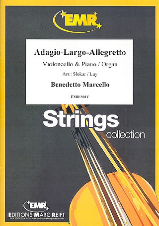 Benedetto Marcello: Adagio - Largo - Allegretto