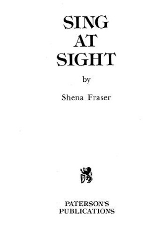 Fraser Shena: Sing At Sight Voice