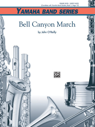 John O'Reilly: Bell Canyon March