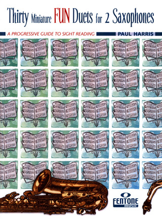 Paul Harris: Thirty Miniature Fun Duets for 2 Saxophones