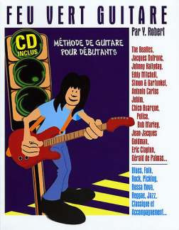 Robert Par Y.: Feu Vert Pour La Guitare Par Y Robert Method De Guitare Bk/Cd